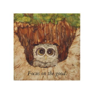 Owl peers out from tree and gives good advice. wood print