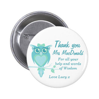 Owl teacher appreciation button badge