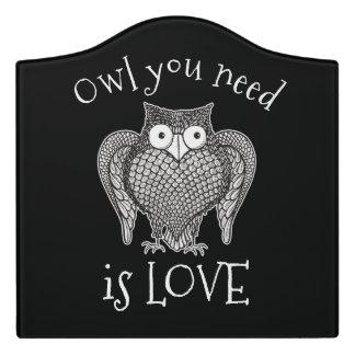 Owl you Need Door Sign
