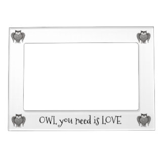 Owl you Need Magnetic Picture Frame
