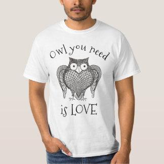 Owl you Need T-Shirt