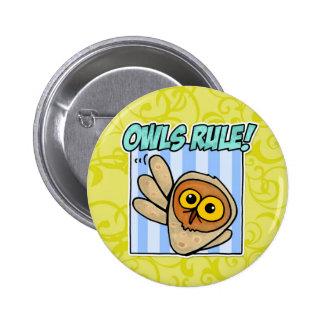 owls rule 6 cm round badge