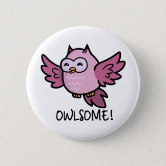 Owlsome 6 Cm Round Badge