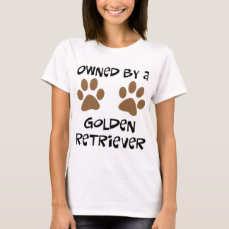 Owned By A Golden Retriever T-Shirt