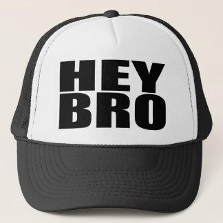 Oxygentees Hey Bro Trucker Hat