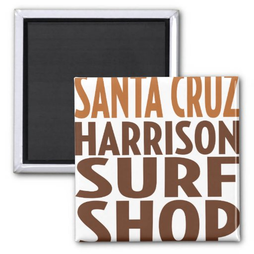 Oxygentees Santa Cruz Surf Shop Magnet