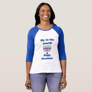 Oy, To the World, Happy Hanukkah! T-Shirt