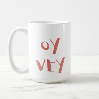 OY YEY! COFFEE MUG