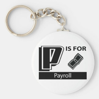 P Is For Payroll Basic Round Button Key Ring