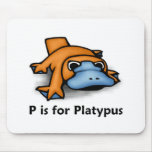 P is for Platypus Mouse Pad