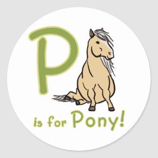 P is For Pony! Classic Round Sticker