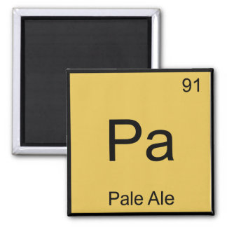 Pa - Pale Ale Chemistry Element Symbol Beer Tee Magnet