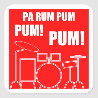 Pa Rum Pum Pum Pum Square Sticker