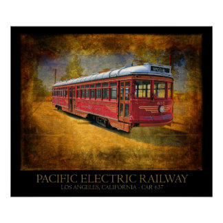 Pacific Electric Railway Streetcar Poster