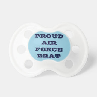 Pacifier Proud Air Force Brat