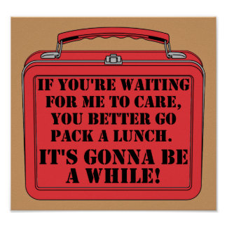 Pack A Lunch Funny Poster Sign
