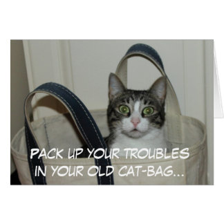 Pack up your troubles card