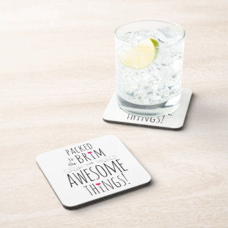 Packed to Brim with Awesome Things Cork Coasters