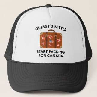 Packing For Canada Trucker Hat