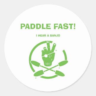 PADDLE FAST!  I HEAR A BANJO ROUND STICKER