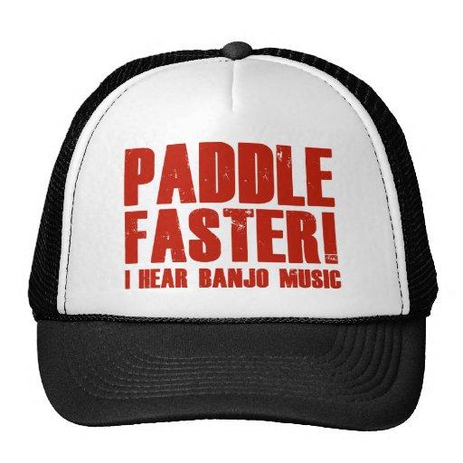 Paddle Faster I Hear Banjo Music Hat