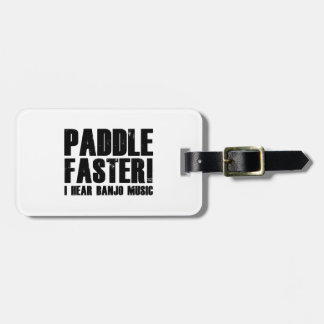 Paddle Faster I Hear Banjo Music Tag For Luggage