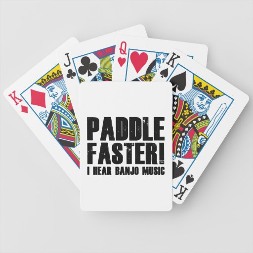 Paddle Faster I Hear Banjo Music Bicycle Playing Cards