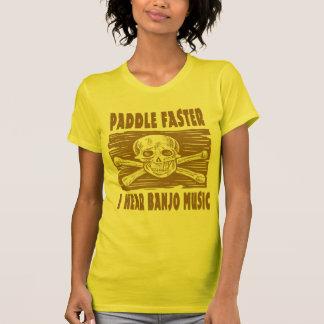 Paddle Faster I hear Banjo Music T Shirt