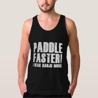 Paddle Faster I Hear Banjo Music Tank
