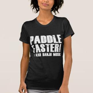 Paddle Faster I Hear Banjo Music Tshirt