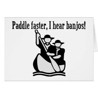 Paddle Faster I Hear Banjos Greeting Card