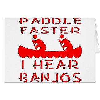 Paddle Faster I Hear Banjos Card
