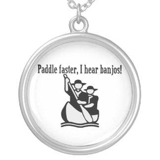 Paddle Faster I Hear Banjos Round Pendant Necklace