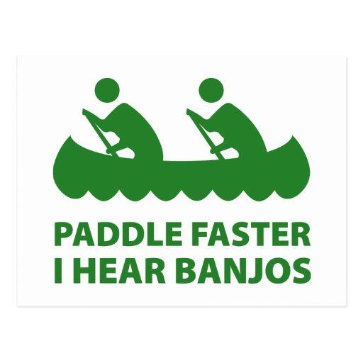 Paddle Faster I Hear Banjos Post Card
