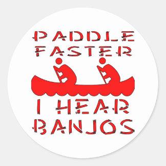 Paddle Faster I Hear Banjos Round Sticker