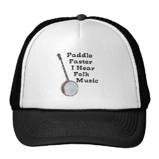 Paddle Faster, I hear Folk Music! Cap