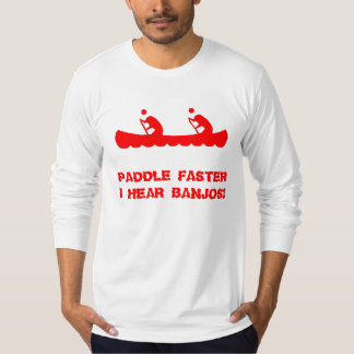 Paddle Faster Tee Shirt