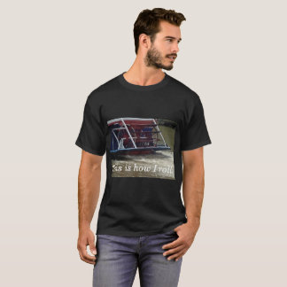 Paddle Wheel Boat This is how I roll tee shirts