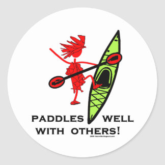 Paddles Well With Other Round Sticker