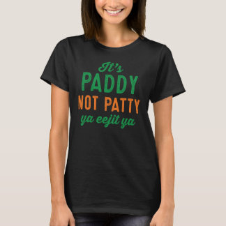 Paddy not Patty St. Patrick's Day shirt