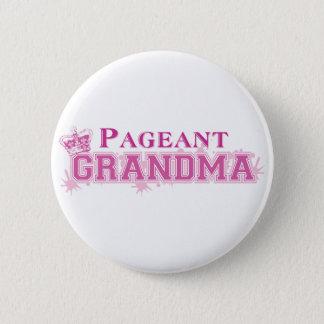 Pageant Grandma 6 Cm Round Badge