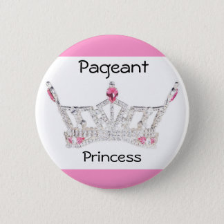 PAGEANT PRINCESS Button / Pin - Customized