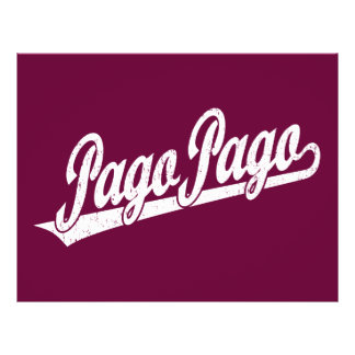 Pago Pago script logo in white distressed 21.5 Cm X 28 Cm Flyer