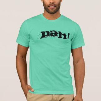 PAH! T-Shirt