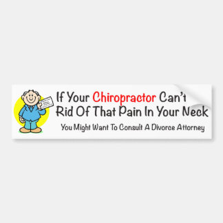 Pain In The Neck Chiropractor Bumper Sticker