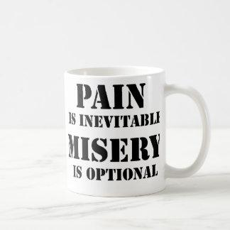 Pain is inevitable coffee mug