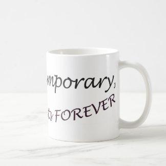 Pain is temporary, quitting lasts forever! basic white mug