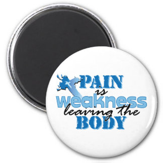 Pain is Weakness leaving the body Refrigerator Magnets