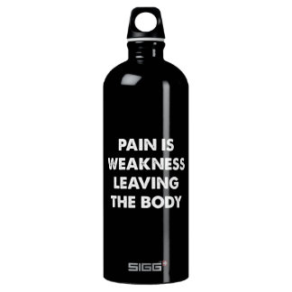 Pain Is Weakness Leaving The Body SIGG Traveller 1.0L Water Bottle