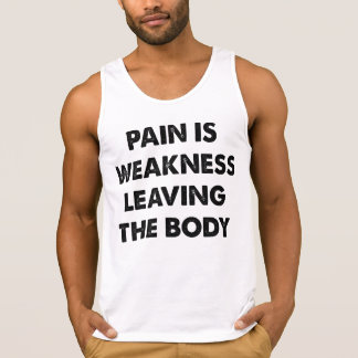 Pain Is Weakness Leaving The Body Singlet